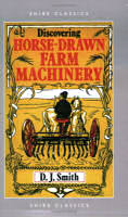Discovering Horse-Drawn Farm Machinery