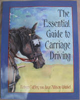 The Essential Guide to Carriage Driving