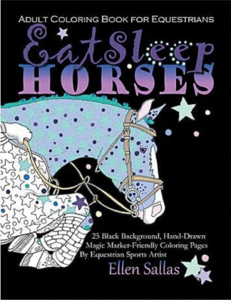 Eat Sleep Horses Adult Coloring book